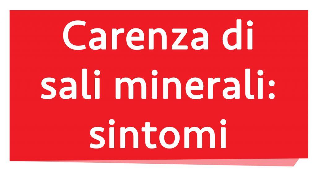deficiencia de sales minerales: síntomas